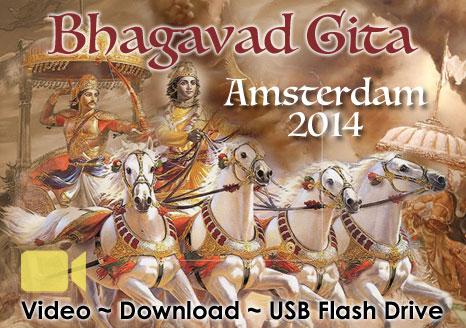Bhagavad Gita Amsterdam 2014 ~ VIDEO