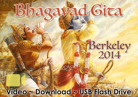 Bhagavad Gita Berkeley 2014 ~ VIDEO