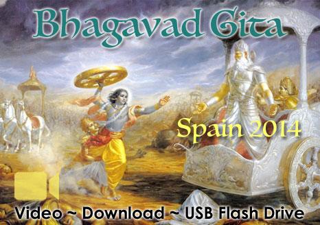 Bhagavad Gita Spain 2014 ~ VIDEO