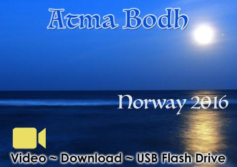 Atma Bodha ~ Norway 2016 ~ Video