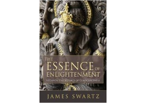 The Essence of Enlightenment: Vedanta, the Science of Consciousness (paperback)