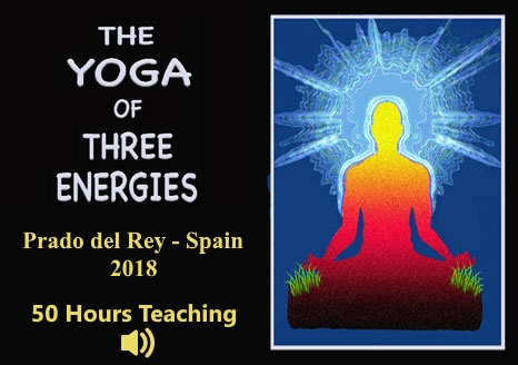 The Yoga of the Three Energies – Spain 2018 ~ Audio + ebook, The Yoga of the Three Energies