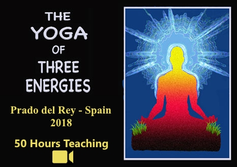 The Yoga of the Three Energies ~ Spain 2018 ~ Video + ebook, The Yoga of the Three Energies