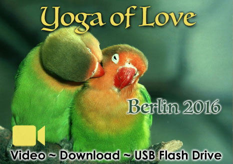 The Yoga of Love ~ Berlin 2016 ~ Video