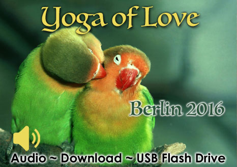 The Yoga of Love ~ Berlin 2016 - MP3